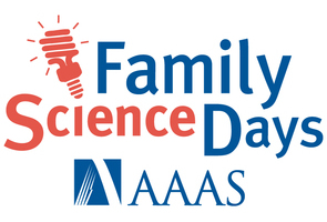 AAAS Family Science Days with SciStarter